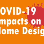 Longterm affets of COVID-19 on custom home design